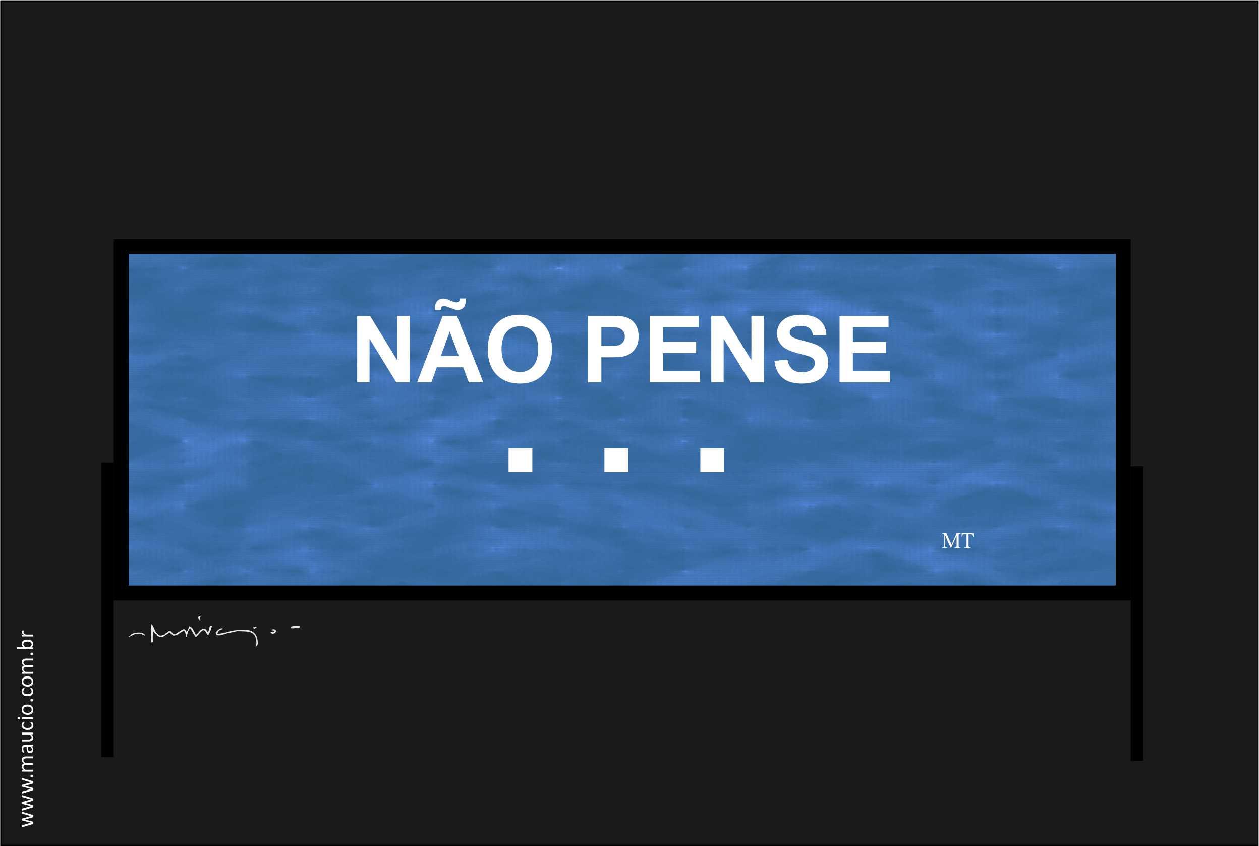 NÃO PENSE site